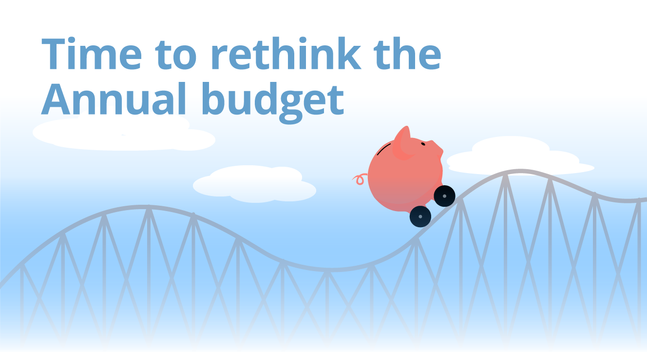 Time to Rethink the Annual Budget